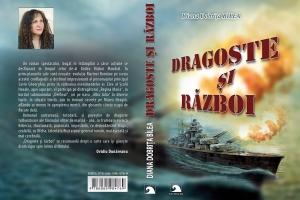 """Invitație la lectură: """"Dragoste și Război"""", de Diana Dobrița Bîlea"""